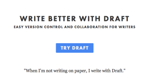 Better writing and collaborating with Draft, a free online writing tool