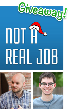 "Win a free subscription to the digital marketing podcast ""Not a Real Job"""