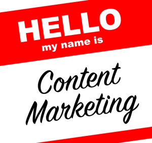 Hello, my name is… Content Marketing